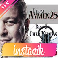 Dj Aymen25 2015   Best Of Cheb Khalas