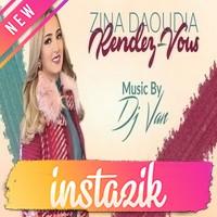 Zina Daoudia Ft Dj Van 2016   Rendez Vous